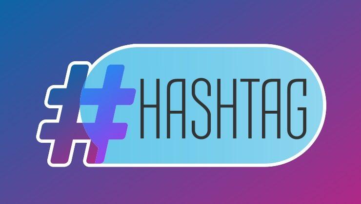 Hashtag Nedir, Nasıl Kullanılır?